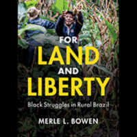 """Image of book cover for """"For Land and Liberty: Black Struggles in Rural Brazil."""""""