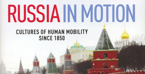 """Russia in Motion: Cultures of Human Mobility Since 1850"" (UI Press/2012), edited by two Illinois professors, explores human mobility and its cultural, political and social effects in Russia during the 19th and 20th centuries.    Click photo to enlarge"