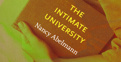 "In her new book ""The Intimate University: Korean American Students and the Problems of Segregation"" (Duke University Press, 2009), Nancy Abelmann, a professor of anthropology and of East Asian languages and cultures, realities of race, family and community in the contemporary university.  Click photo to enlarge"