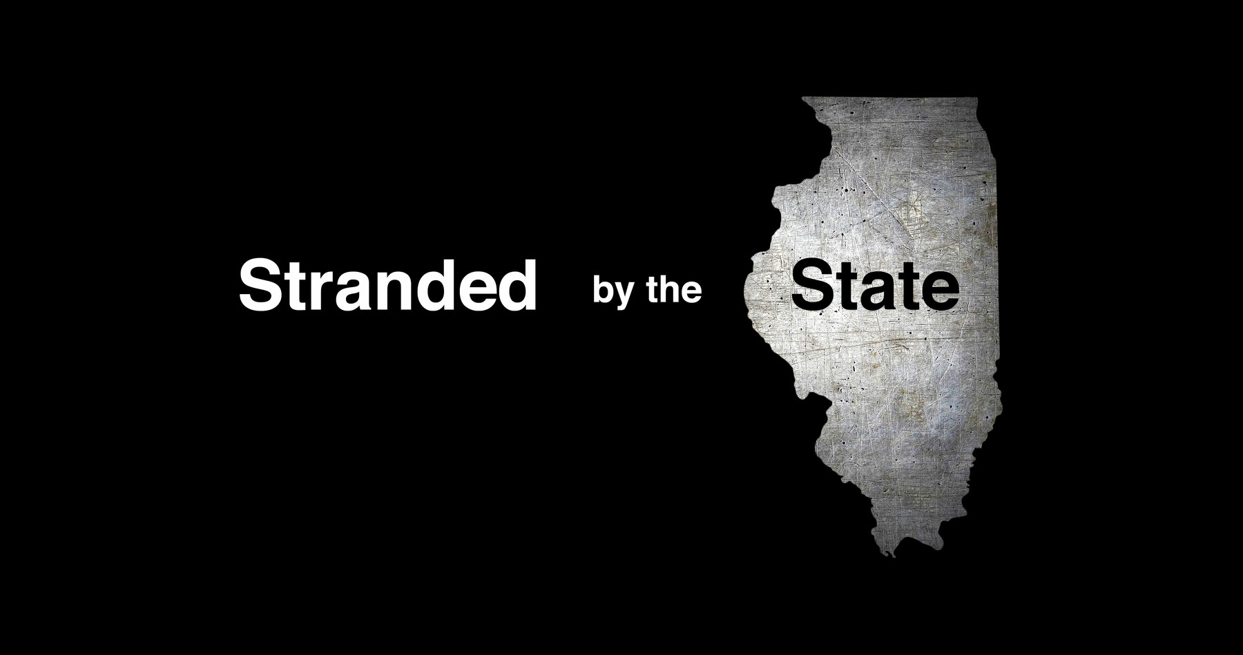 Stranded by the State text appears next to an image of the state of Illinois