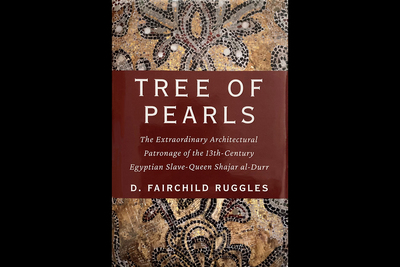 "Image of book cover for ""Tree of Pearls: The Extraordinary Architectural Patronage of the 13th-Century Egyptian Slave-Queen Shajar al-Durr,"" showing a closup of mosaic tile."